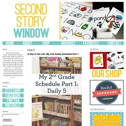 Second Story Window: Daily 5