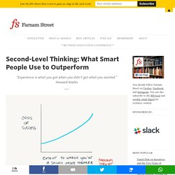 Second-Level Thinking: What Smart People Use to Outperform