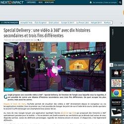 Special Delivery : une vidéo à 360° avec dix histoires secondaires et trois fins différentes