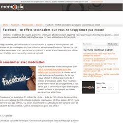 Facebook : 10 effets secondaires que vous ne soupçonnez pas encore