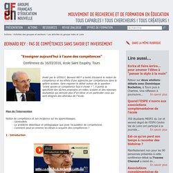 GFEN37 - Bernard REY - compétences - éducation - procédures - forme scolaire - imbrication - secondarisation - subjectivation