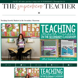 Teaching Growth Mindset in the Secondary Classroom - The SuperHERO Teacher