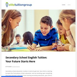 Secondary School English Tuition: Your Future Starts Here