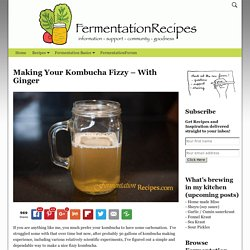 Making Fizzy Kombucha - Secondary Ferment using Ginger