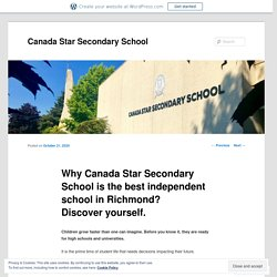 Why Canada Star Secondary School is the best independent school in Richmond? Discover yourself.