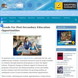 Trends For Post-Secondary Education Opportunities