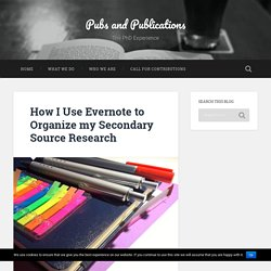 How I Use Evernote to Organize my Secondary Source Research