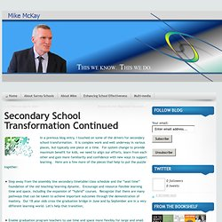Mike McKay » Secondary School Transformation Continued