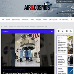 Une seconde capsule Dragon et un nouveau sas commercial sur l'ISS