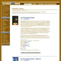 2006 La vie après la mort Tome1