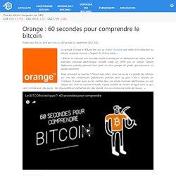 60 secondes pour comprendre le bitcoin