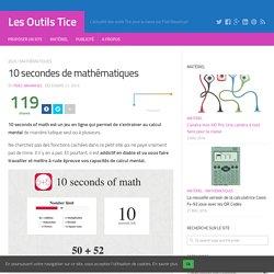 10 secondes de mathématiques – Les Outils Tice