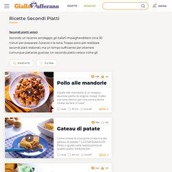 Secondi piatti - Le ricette di GialloZafferano