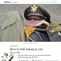 How to Fall Asleep in 120 Seconds