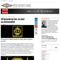 20 Seconds to Live : la mort au chronomètre