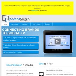 SecondScreen Networks, The Ad Platform to Monetize Social TV