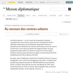 Au secours des centres urbains, par Jean-Michel Dumay (Le Monde diplomatique, mai 2018)