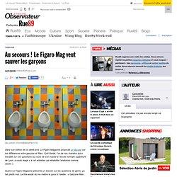 Au secours ! Le Figaro Mag veut sauver les garçons