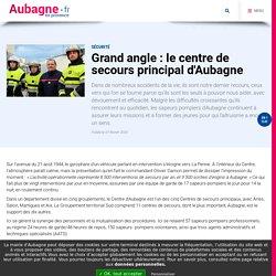 Grand angle : le centre de secours principal d'Aubagne - Ville d'Aubagne