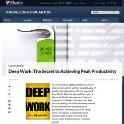 Deep Work: The Secret to Achieving Peak Productivity