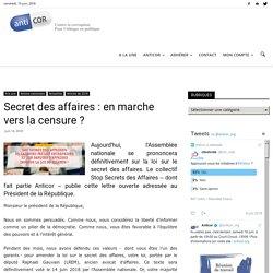 Secret des affaires : en marche vers la censure ?