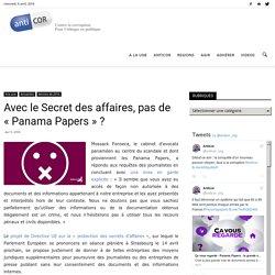 Avec le Secret des affaires, pas de « Panama Papers » ?