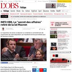 """INFO OBS. Le """"secret des affaires"""" retiré de la loi Macron"""
