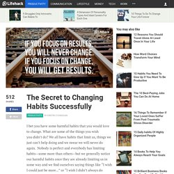 The Secret is to Focus on the Change Process