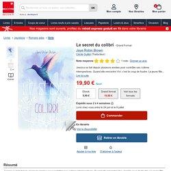 Le secret du colibri - 296 p. - 19,90€