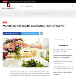 What's The Secret To Using The Same-Day Flower Delivery? Read This