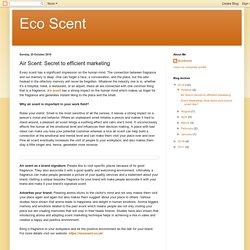 Eco Scent: Air Scent: Secret to efficient marketing
