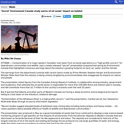 'Secret' Environment Canada study warns of oil sands' impact on habitat