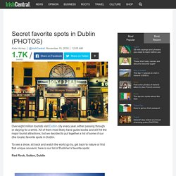 s favorite spots in Dublin - SEE PHOTOS