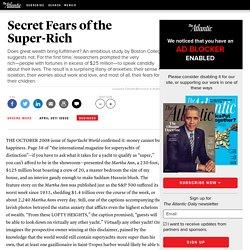 Secret Fears of the Super-Rich