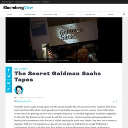 The Secret Goldman Sachs Tapes