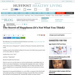 The Secret of Happiness (It's Not What You Think)