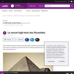 Le secret high-tech des Pyramides