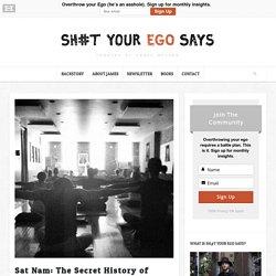 Sat Nam: The Secret History of Kundalini Yoga