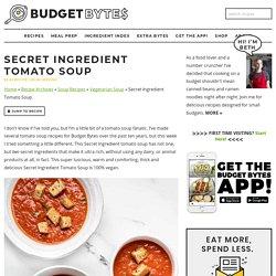 Secret Ingredient Tomato Soup Recipe (vegan)