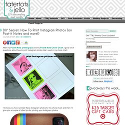 DIY Secret: How To Print Instagram Photos (on Post-it Notes and more!)