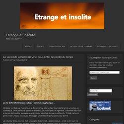 Le secret de Léonard de Vinci pour éviter de perdre du temps