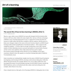 The secret life of face-to-face learning in MOOCs (Part 1)
