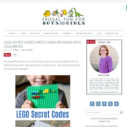 LEGO Secret Codes! Write Coded Messages with LEGO Bricks - Frugal Fun For Boys and Girls