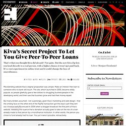 Kiva's Secret Project To Let You Give Peer-To-Peer Loans