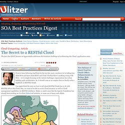 The Secret to a RESTful Cloud | SOA Best Practices Digest