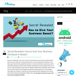 Secret Revealed: How to Give Your Business the Boost It Needs?