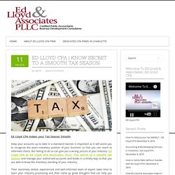 Know secret to a smooth tax season with Ed Lloyd CPA