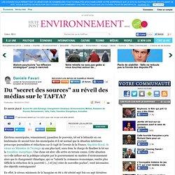 """Du """"secret des sources"""" au réveil des médias sur le TAFTA?"""