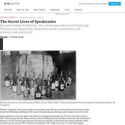 The Secret Lives of Speakeasies - CityLab - Pocket