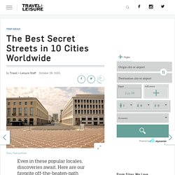 The Best Secret Streets Around the World